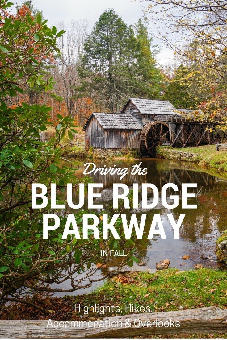 Blue Ridge Parkway, Virginia: Fall 2019 Guide - Travel. Experience. Live.