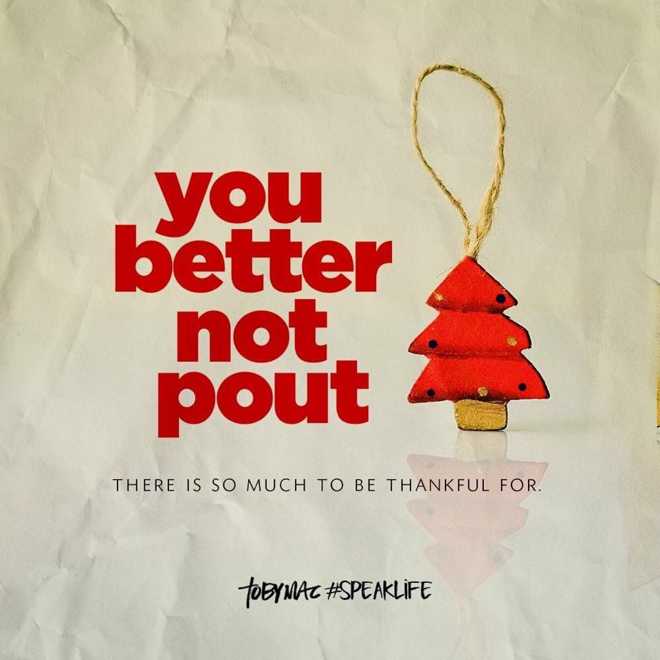Pin By Ashley Bennett On All Things Christmas Toby Mac Speak Life Christmas Quotes