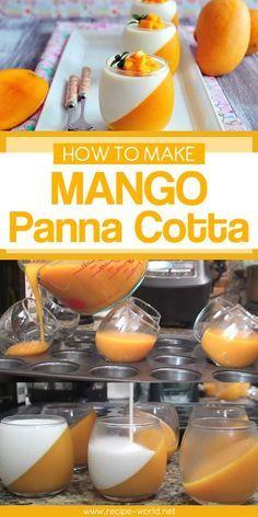 Photo of How To Make Mango Panna Cotta – Recipe World