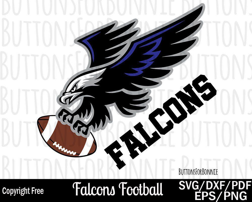 Falcons Football Svg Football Mom Svg Football Shirt Svg School Spirit Sports Falcons Svg Iron On C Baseball Teams Logo Falcons Football Football Shirts