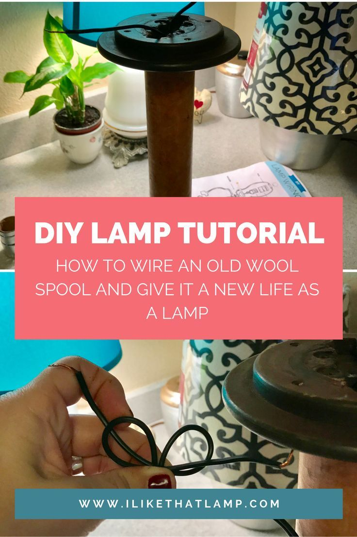 How to Wire an Old Wool Spool and Give it a New Life as a