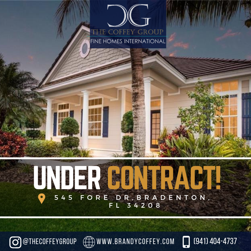 Under Contract 545 Fore Dr Bradenton Fl 34208 Sarasota Real Estate Florida Real Estate Luxury Realtor