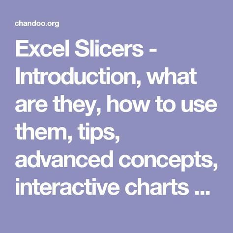 Excel Slicers - Introduction, what are they, how to use them, tips