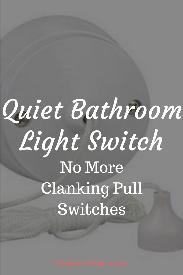 Quiet Bathroom Light Switch Bathroom Light Switch Light Switch Pull Cord Switch