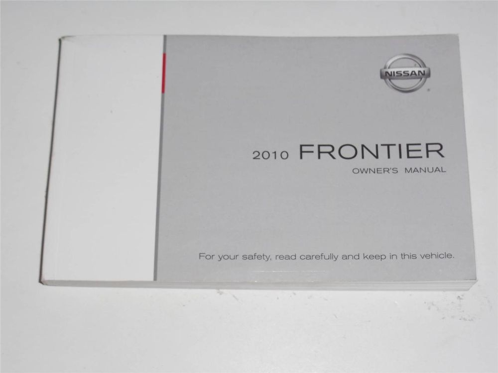 2010 nissan frontier owners manual book owners manuals pinterest rh pinterest com nissan frontier owners manual 2014 nissan frontier owners manual 2007