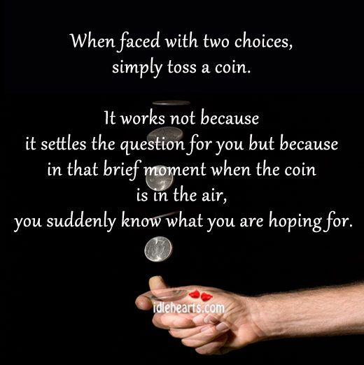 Pin By Susan Schupay On Words To Live By Decision Making Quotes Tough Decision Quotes Decision Quotes