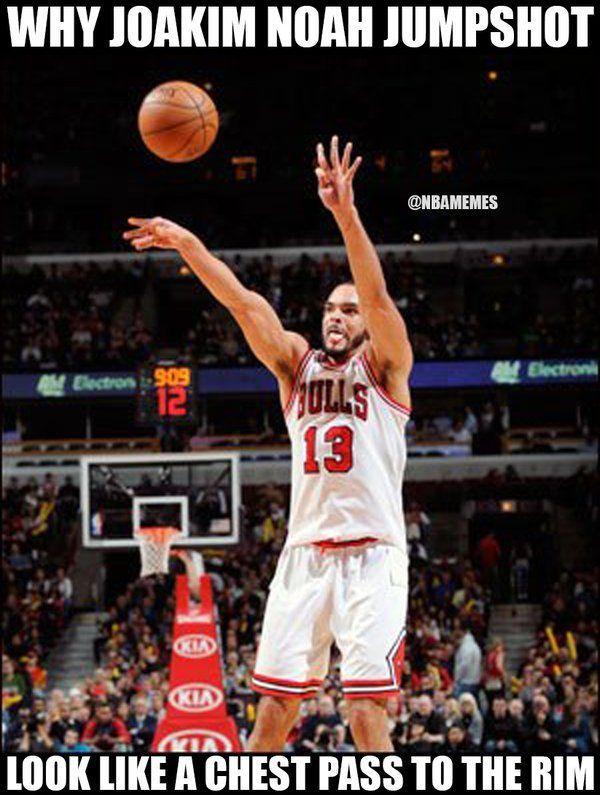 99247a6f136 RT  NBAMemes  Joakim Noah s jumpshot looking like... - http