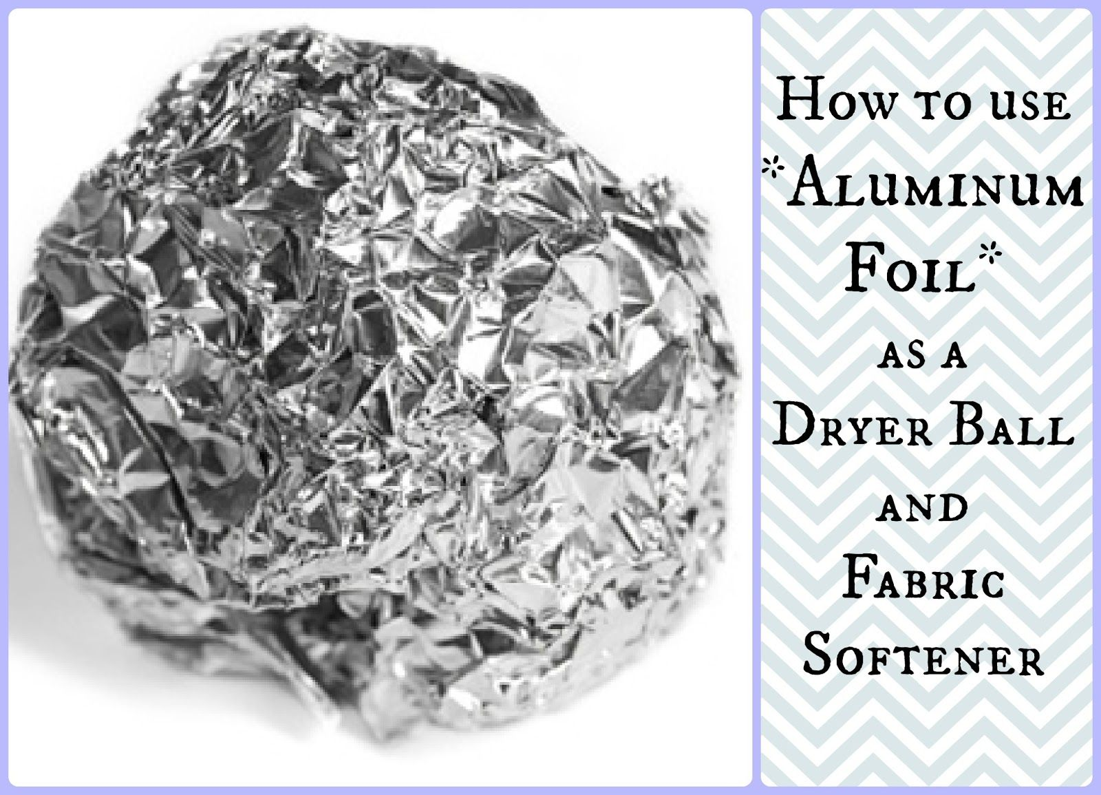 Thrifty Thinkin How To Use Aluminum Foil As A Dry Ball Homemade Fabric Softener Aluminum Foil Dryer Sheets