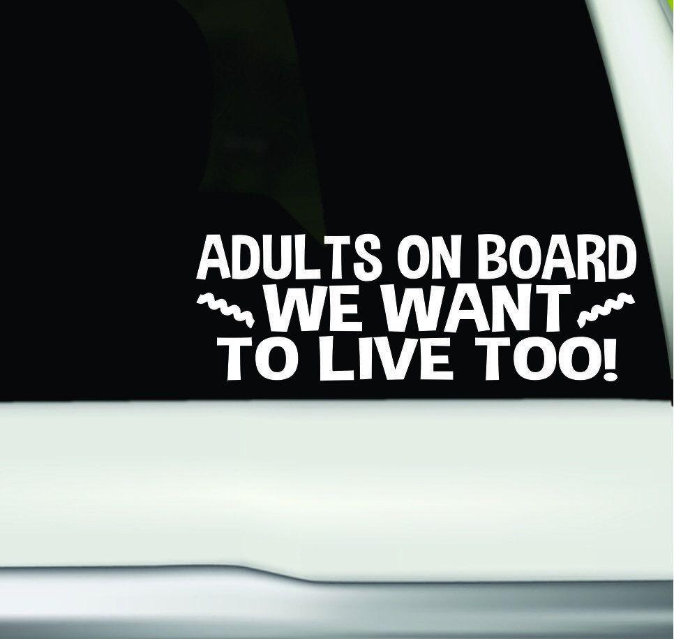 Adults On Board Bumper Sticker Adults On Board Funny Car Etsy Funny Bumper Stickers Funny Car Decals Vinyl Bumper Stickers [ 915 x 966 Pixel ]