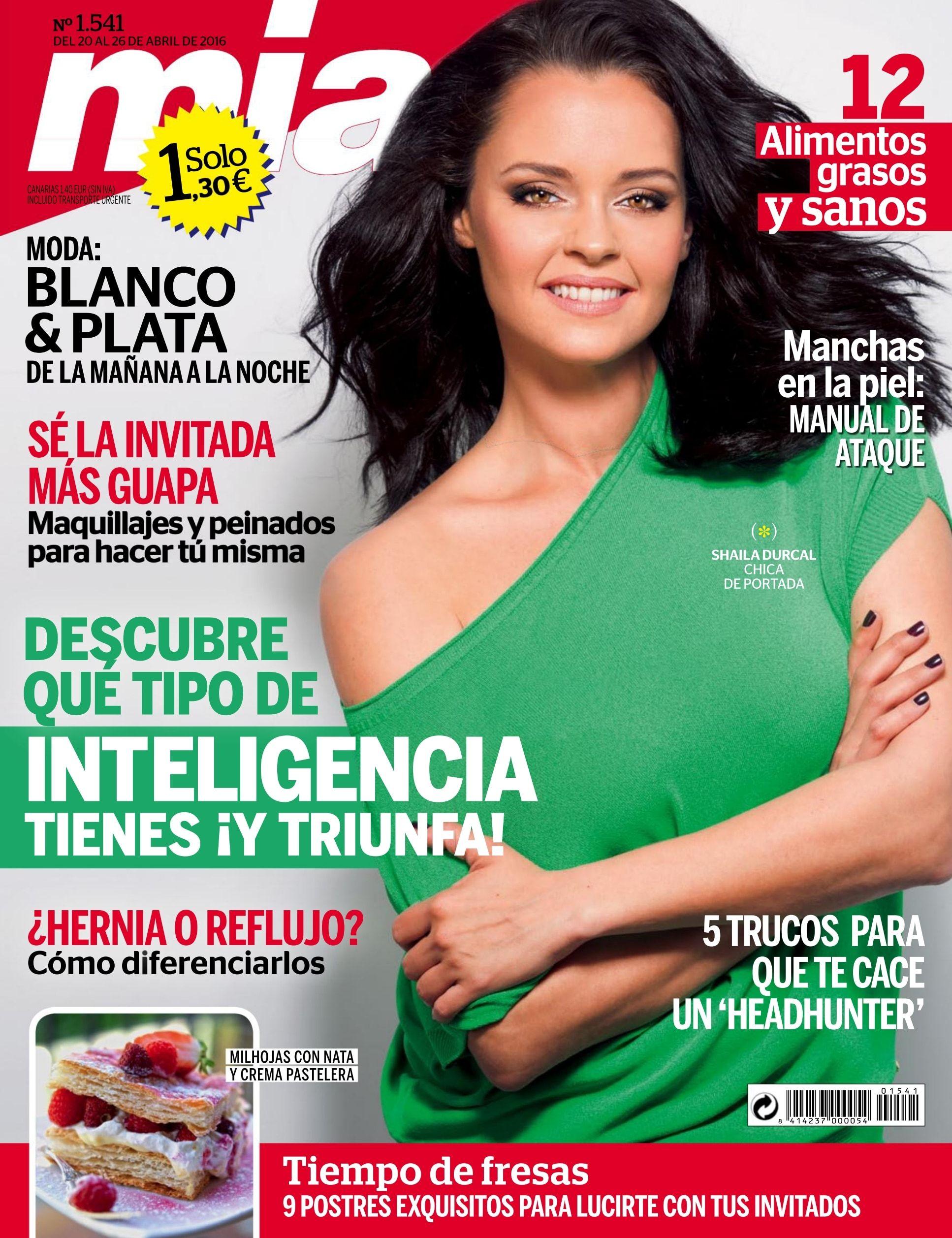 Revista #Mía 1541. #ShailaDurcal en portada. Descubre qué tipo de inteligencia tienes. #Moda, blanco y plata para esta #primavera.