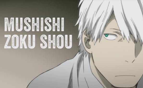 Mushishi zoku shou 2nd season kissanime - Bernards watch opening