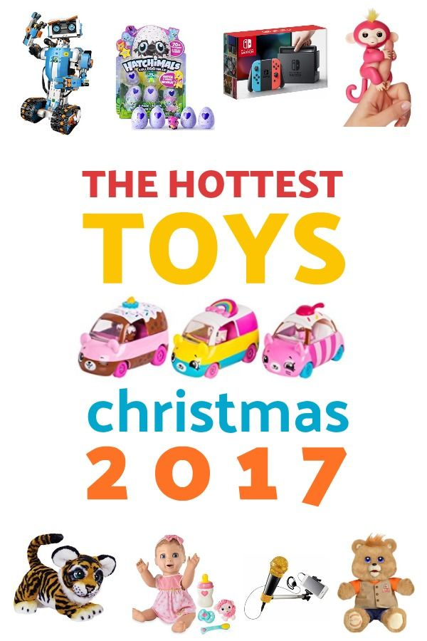 the hottest toys of christmas 2017 our predictions for the most popular toys this