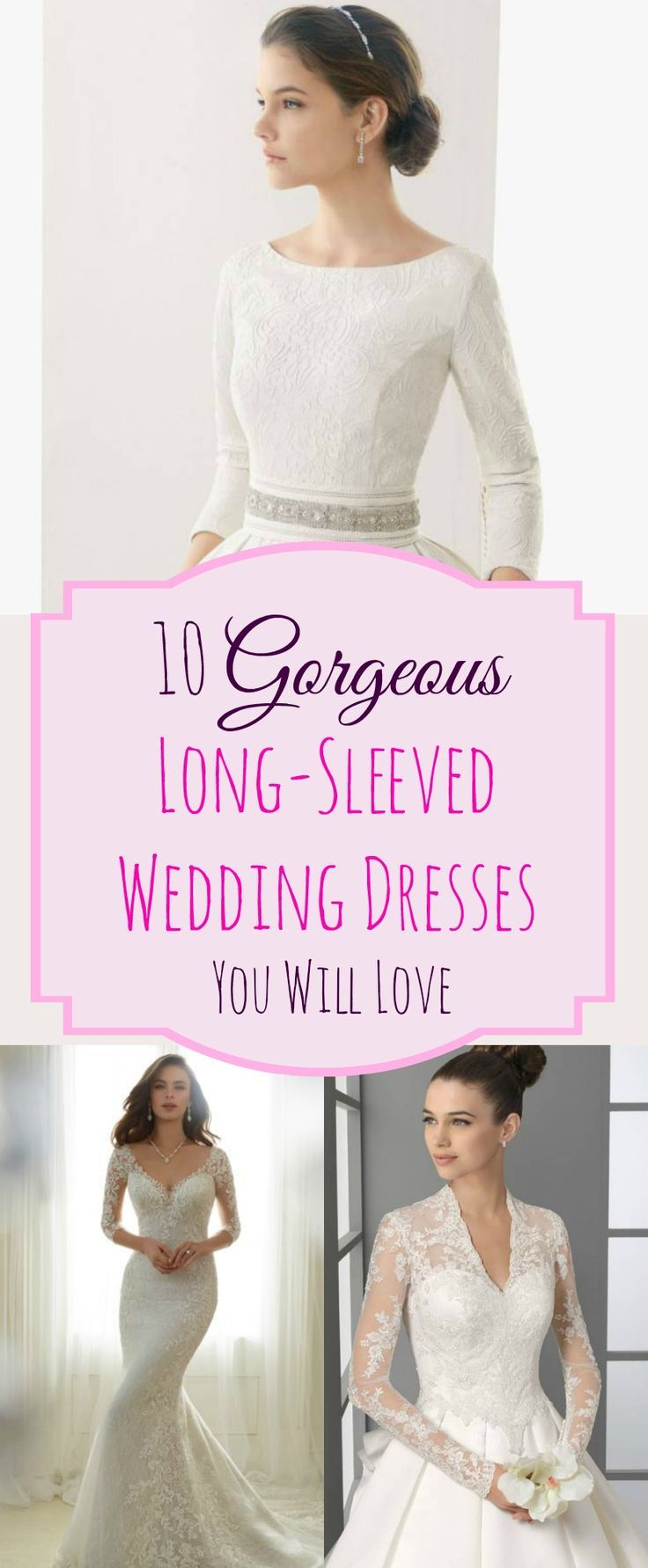 Gorgeous Long-Sleeved Wedding Dresses You Will Love | Pinterest ...