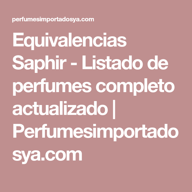 saphir lista perfumes
