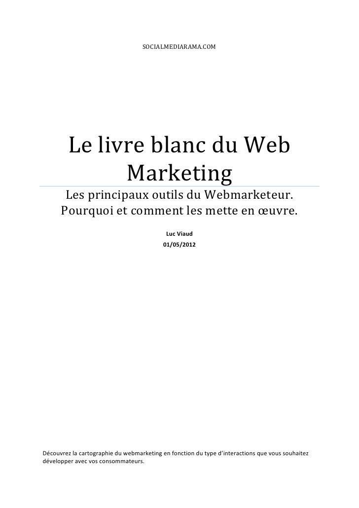 Le Livre Blanc Du Webmarketing By Luc Viaud Via Slideshare