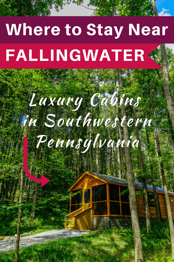 Luxury Cabins Near Fallingwater Laurel Highlands Hotel Magic In Pennsylvania Around The World L Pennsylvania Travel Luxury Cabin Cabin