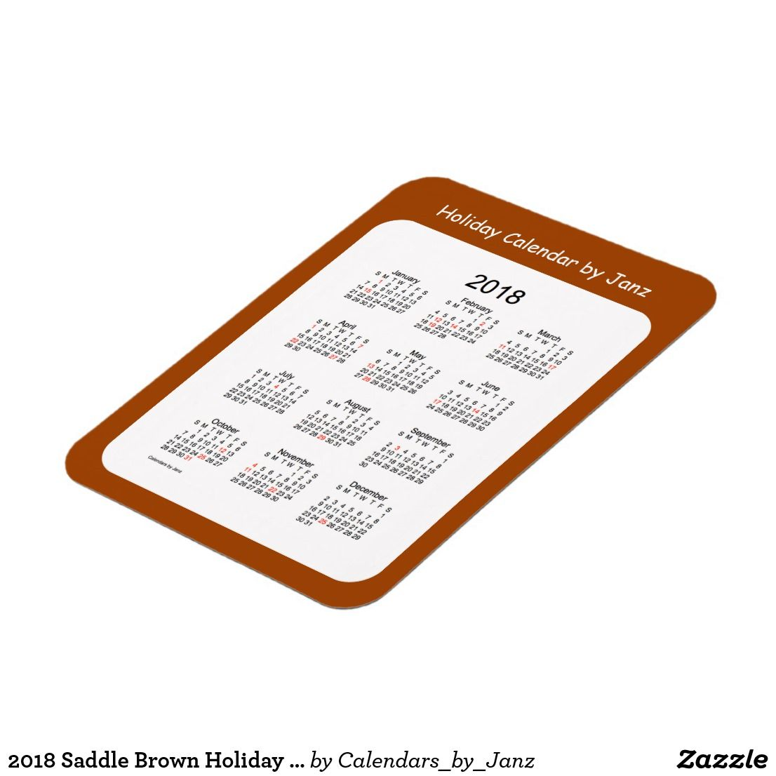 2018 Saddle Brown Holiday Calendar By Janz Magnet (With