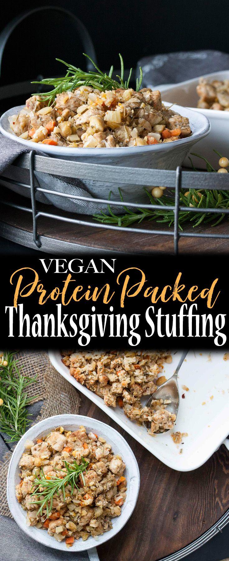 Protein Packed Vegan Stuffing Recipe Vegan Thanksgiving Vegetarian Thanksgiving Vegan Side Dishes