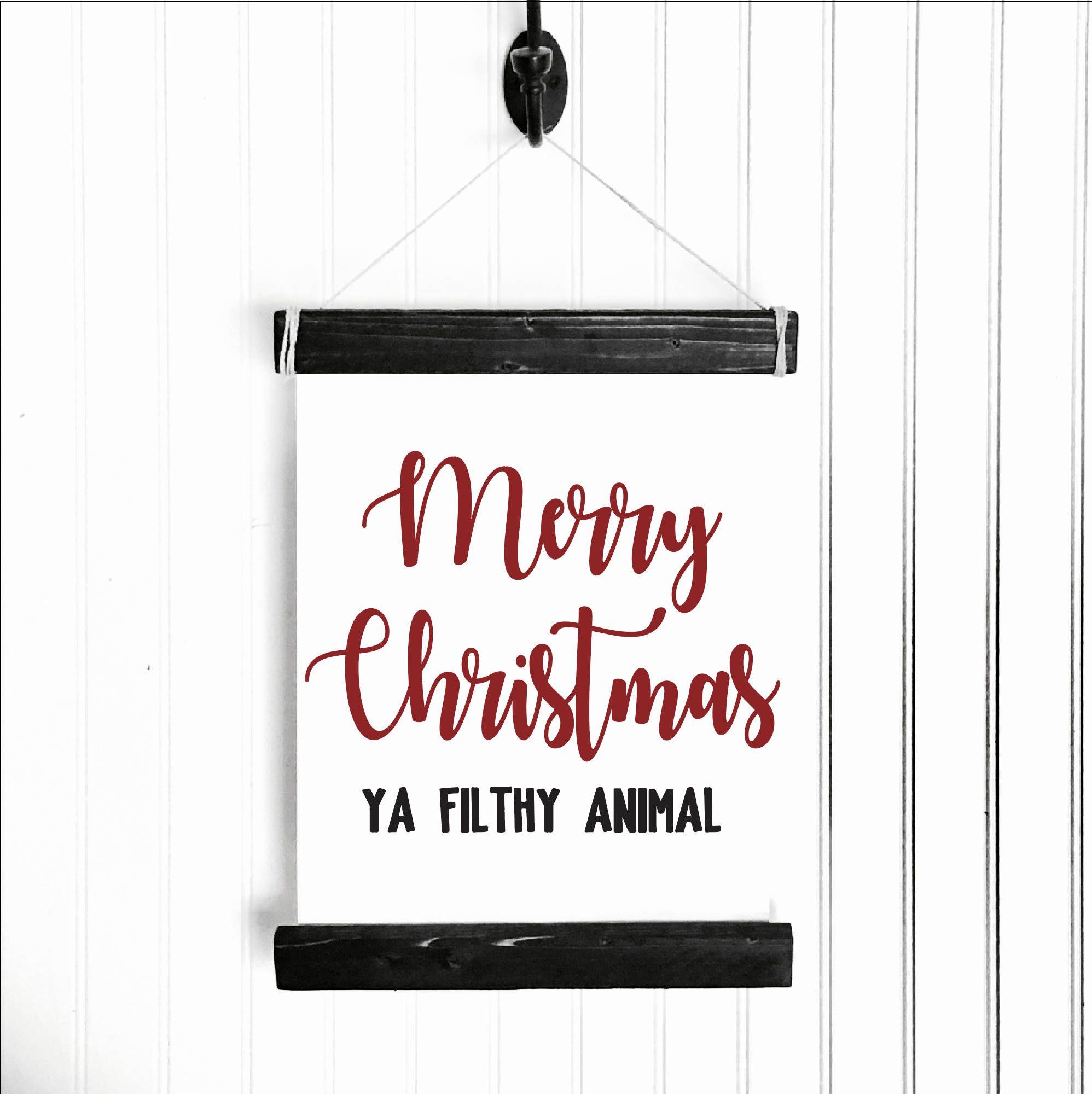 Merry Christmas Ya Filthy Animal, Home Alone Quote, Home Alone Christmas  Decor, Christmas