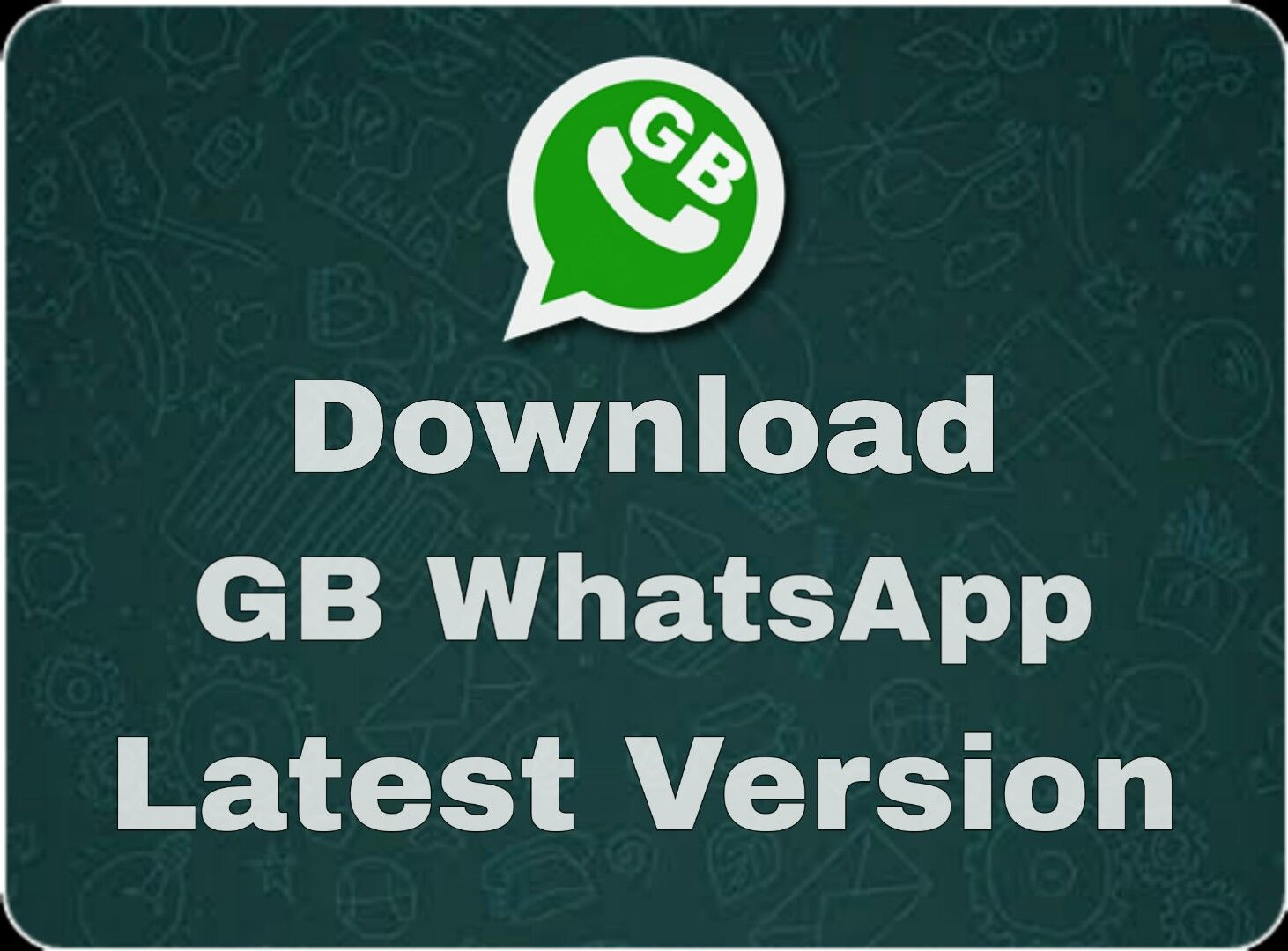 GB Whatsapp Update or Download Latest Version Apk for