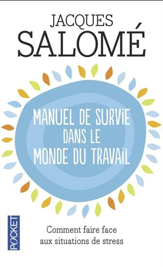 Manuel De Survie Dans Le Monde Du Travail Par Salome Jacques Stress Humor Reading How To Fall Asleep