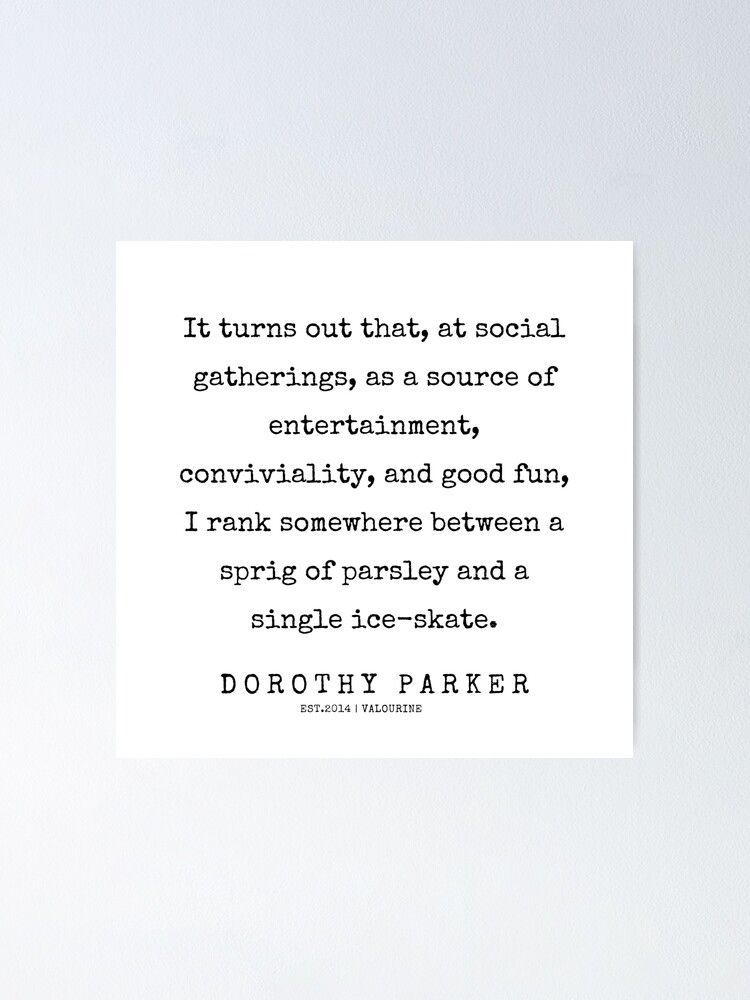 44 | 200221 | Dorothy Parker Quotes  Poster by QuotesGalore