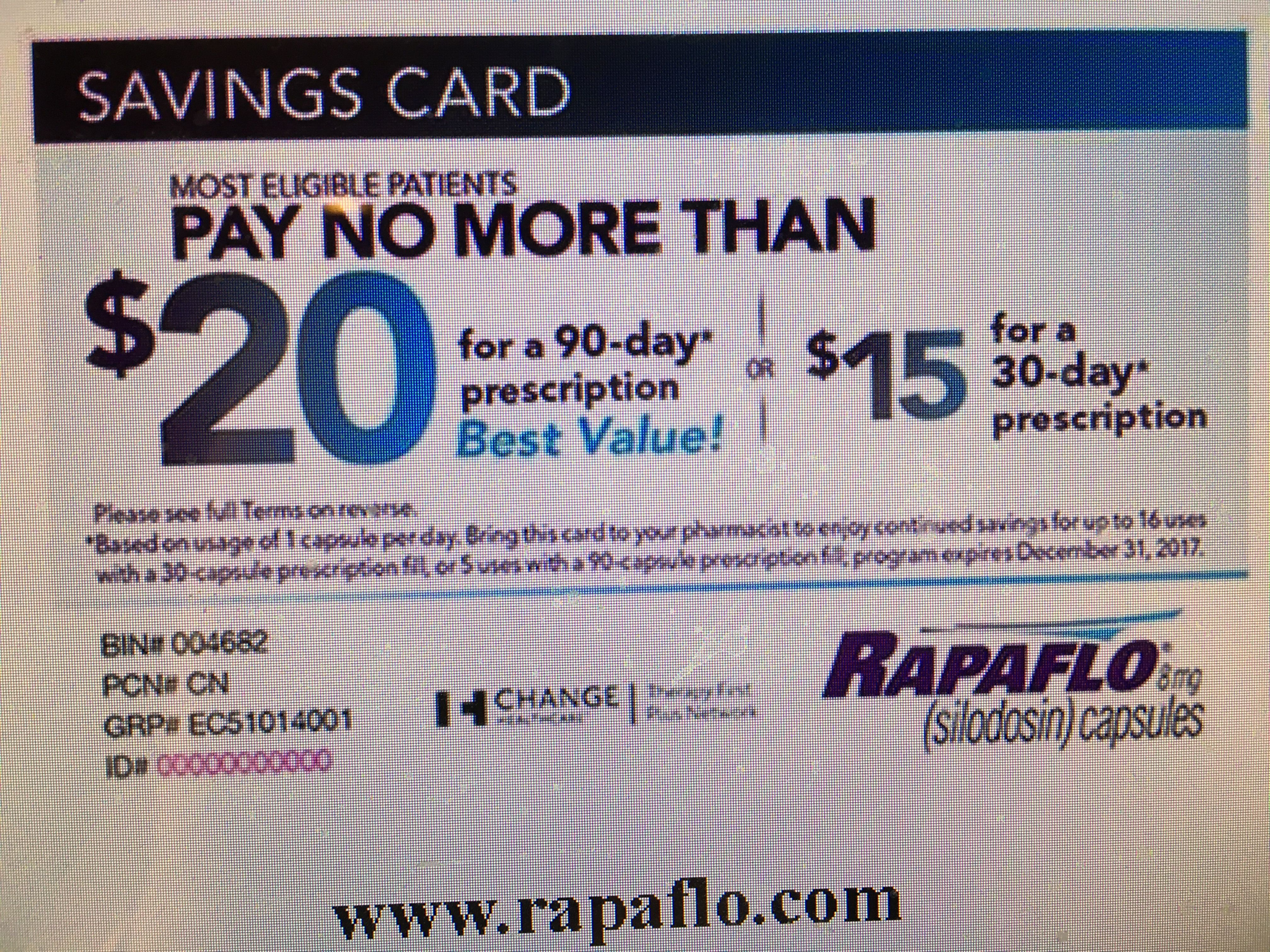 RAPAFLO - pay no more than $15/30 day or $20/90 day prescription. (Limits may apply)