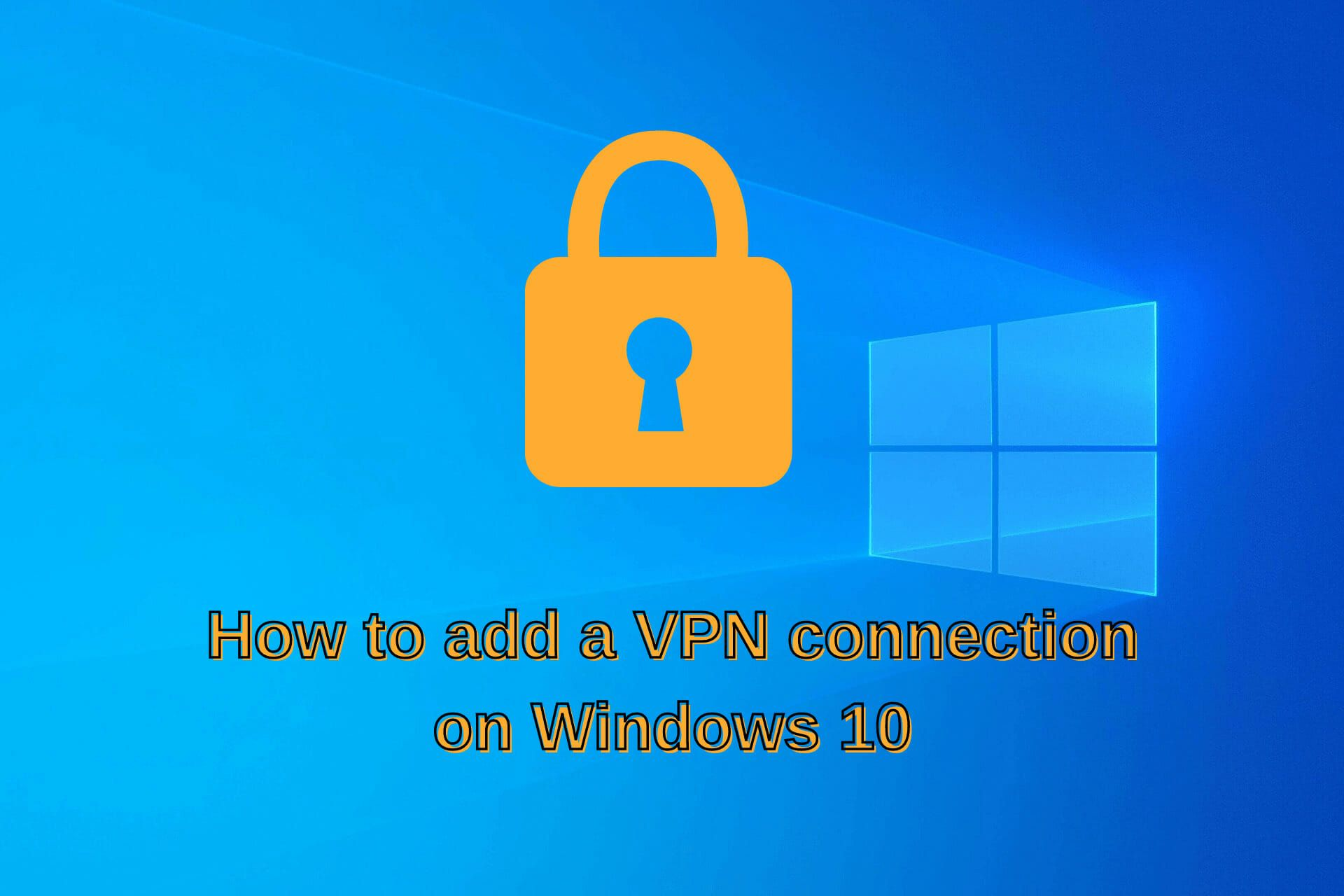 3e04e048e76ad9e0e15792b06373d50a - How To Connect To Vpn On Windows