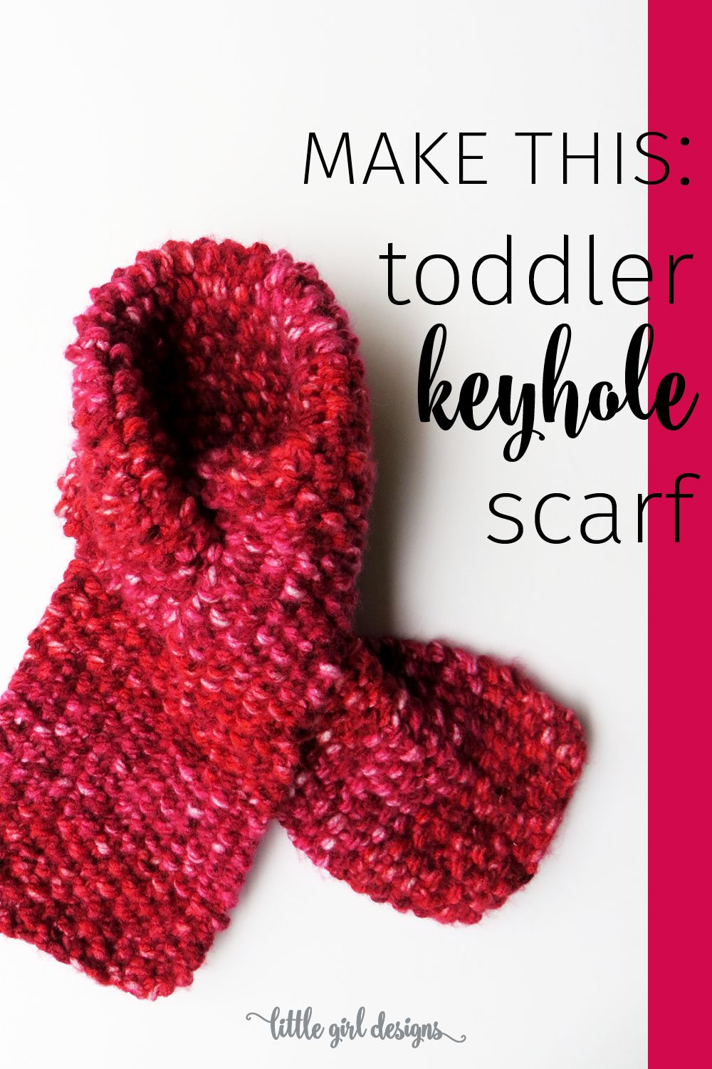 Toddler Keyhole Scarf Knitting Pattern Knitting Knitting