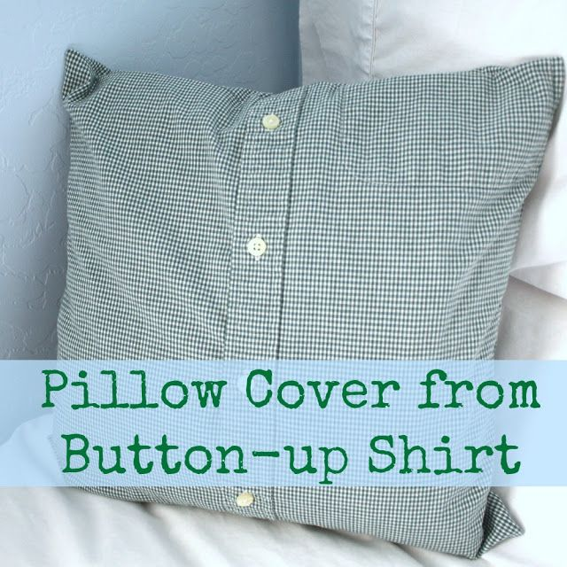 My Domestic Daybook Easy Pillow Cover From Buttonup Shirt Beauteous Button Up Shirt Pillow Covers