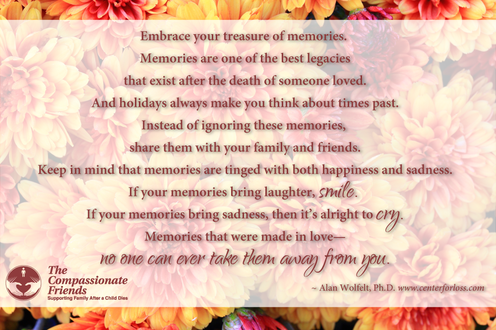 Grief Quotes, Embrace your treasure of memories ... The ...