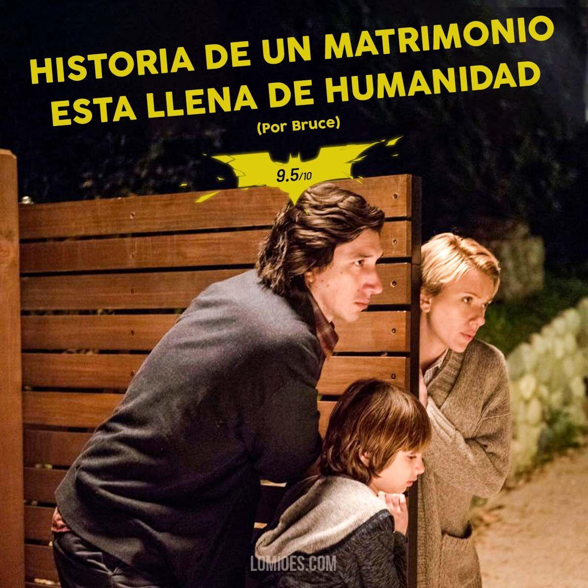 Historia De Un Matrimonio Una Intensa Historia De Noah Baumbach Matrimonio Matrimonio Frases Historia