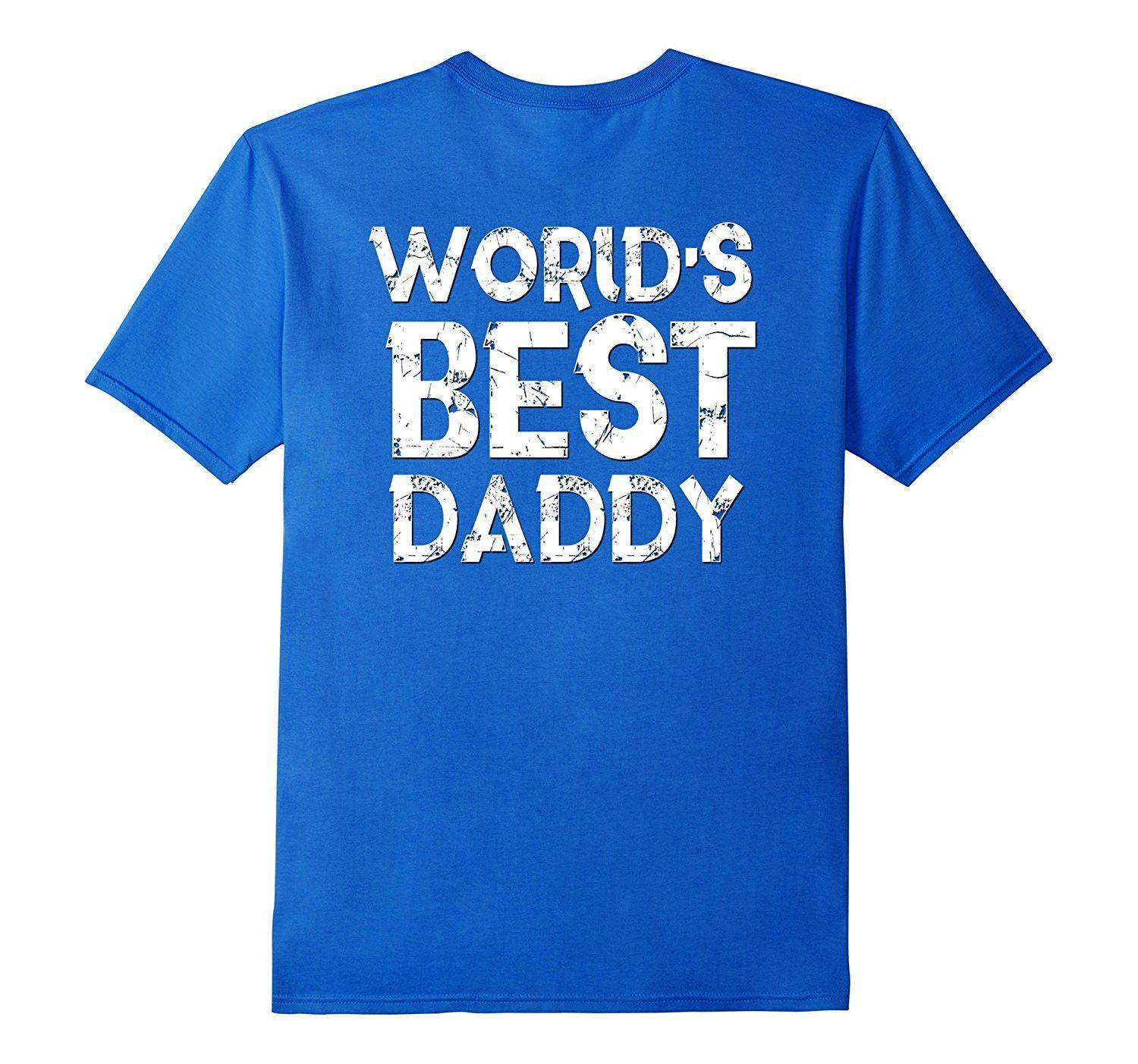 Worlds Best Daddy Dad Shirt Fathers Day Gift Husband