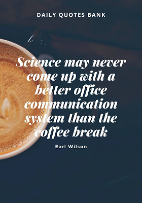 Motivational Coffee Quotes Inspirational Coffee Lover Quotes And Me Coffee Lover Quotes Coffee Quotes Inspirational Coffee Quotes Friday Coffee Quotes