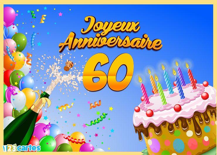Fabuleux Carte joyeux anniversaire 60 ans à envoyer sur facebook ou à  IW63