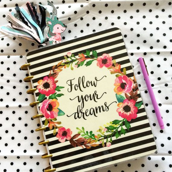 Happy Planner Cover Quot Follow Your Dreams Quot Laminated Cover Happy Planner Cover Planner Cover Happy Planner