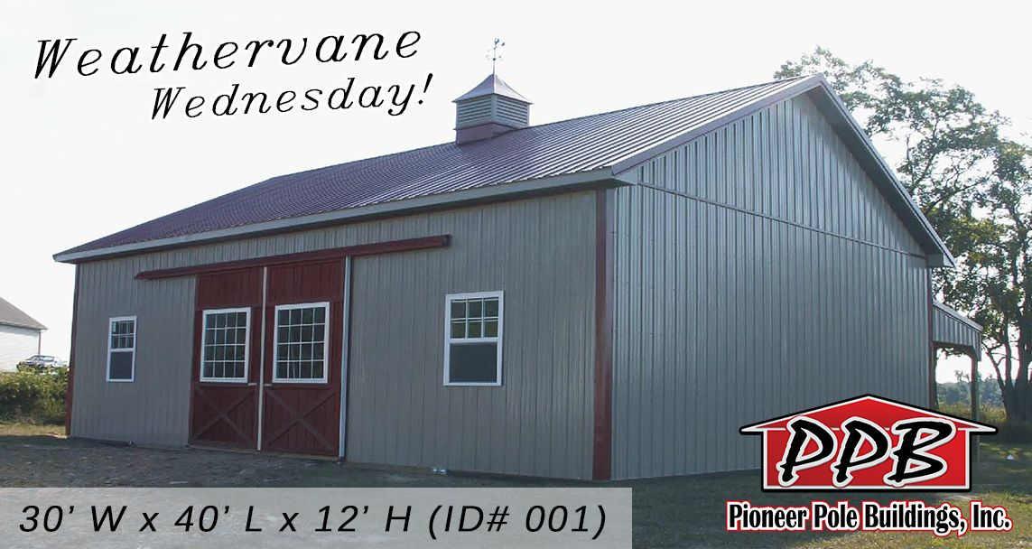 Weathervane Wednesday Building Dimensions 30 W X 40 L X 12 H 30 Standard Trusses 4 On Center 5 12 Pitch Fibreglass Roof Roof Architecture Roofing Diy