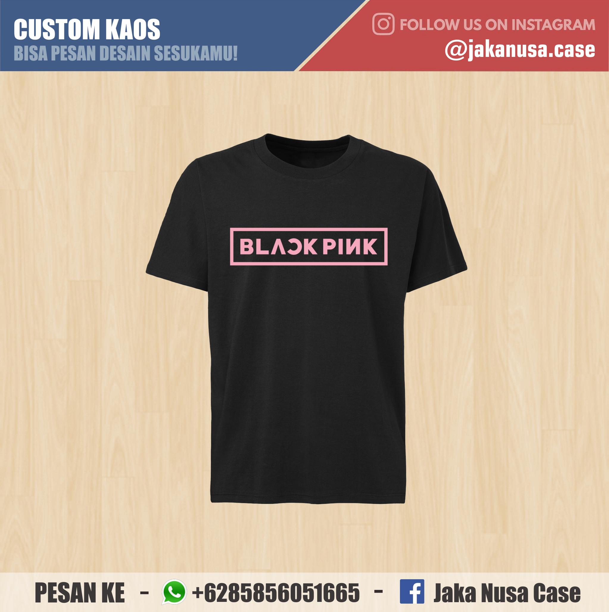 Custom Kaos Premium Blackpink Order 085856051665 Wa Kaos Customkaos Kaospolos Kaoshitam Kaoskeren Kaosimut Desainkaos Kaosk Kaos Kaos Lucu Hitam