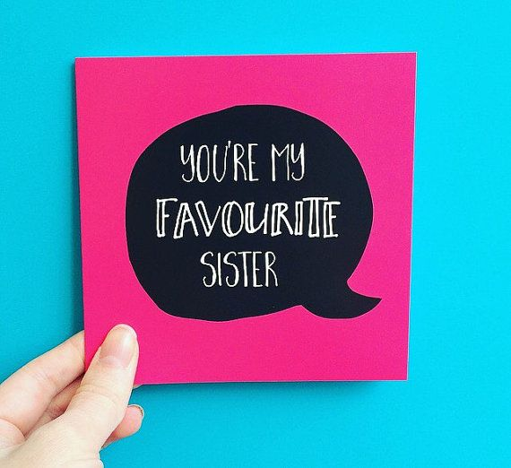Youre My Favourite Sister Birthday Card For Happy Little Brother And Thank You Cards 135cm Sq