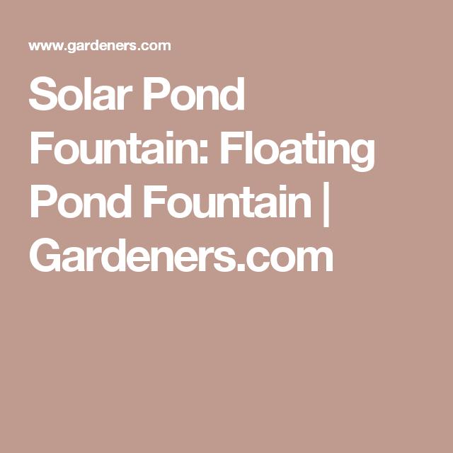 Solar Pond Fountain Floating Pond Fountain Gardeners 400 x 300