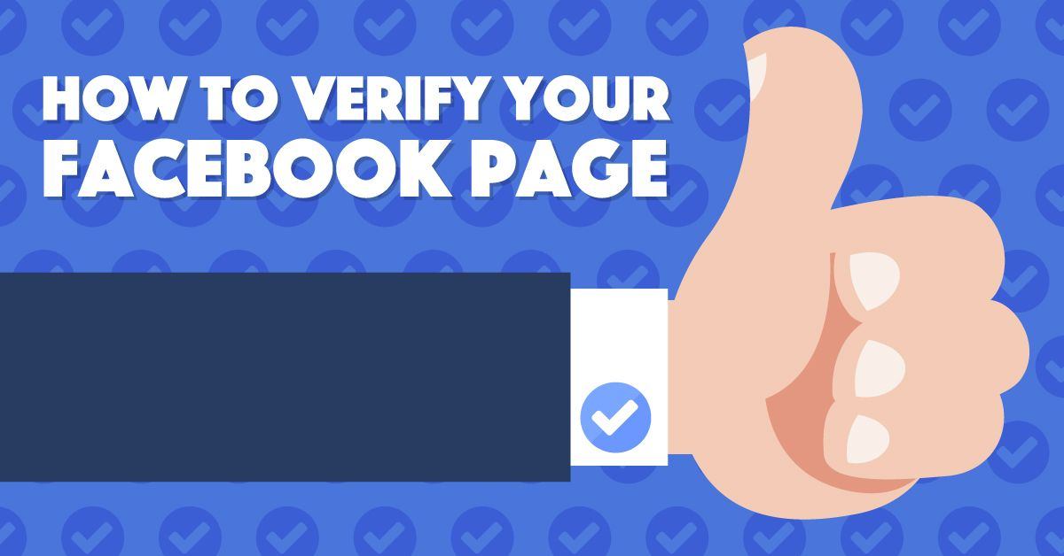 How to Verify Your Facebook Page, Step by Step