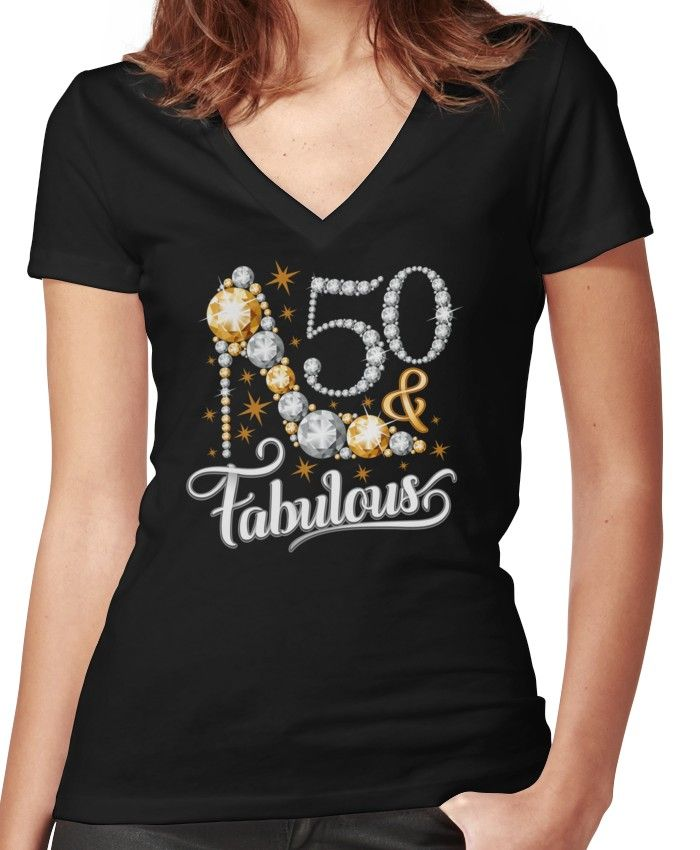 50 Fabulous Graphic: 50th Birthday T-shirt. Fifty And Fabulous T Shirt For