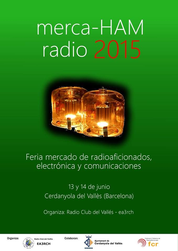 Según nos informa el RadioClub del Valles EA3-RCH ya están en marcha los preparativos del próximo merca-HAM que se celebrara los días 13 y 14 de Junio en Cerdanyola del Valles (Barcelona). Seguirem...