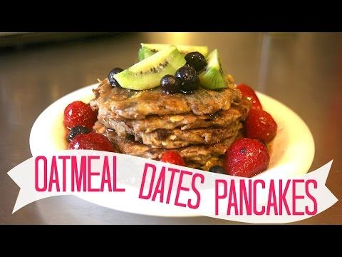 VEGAN OATMEAL DATES PANCAKES | LIVINGLAVIDAVEGAN - YouTube