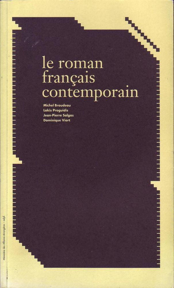 Le Roman Francais Contemporain Braudeau Proguidis Salgas Viart Roman Francais Roman France
