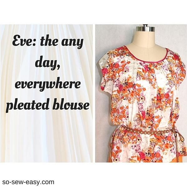 The Easy Pleated Blouse Called Eve: Any Day, Everywhere | patterns ...