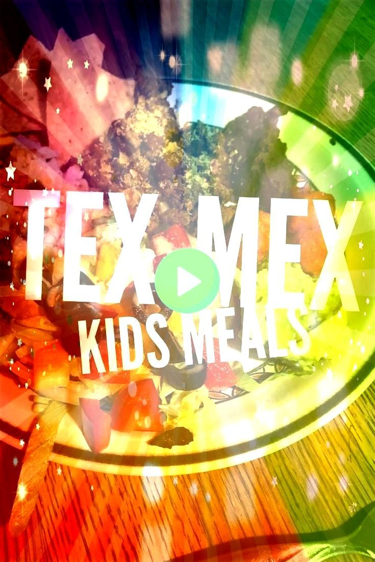 for Kids  Mamas Must Haves Here are some awesome ideas for texmex kids meals Whether youre having taco tuesday or need a quick snack idea here are some healthy ways to sh...