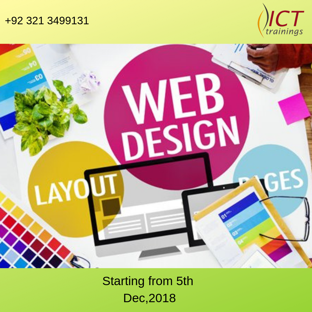 New Session Of Web Designing Starting From 05th Dec 2018 Mon Tue Wed Thu 05 00 Pm To 08 30 Pm With Images Web Design Design Ict