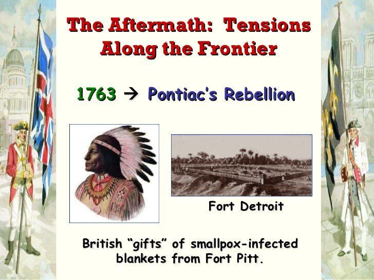 """1763      Pontiac's Rebellion Fort Detroit British """"gifts"""" of smallpox-infected blankets from Fort Pitt. The Aftermath:  ..."""