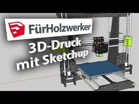 3DDruck mit Sketchup, Teil 1 Sketchup für Holzwerker